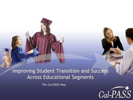 How CalPASS Has Improved the Success of California's Community College Students